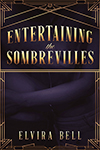 Entertaining the Sombrevilles book cover